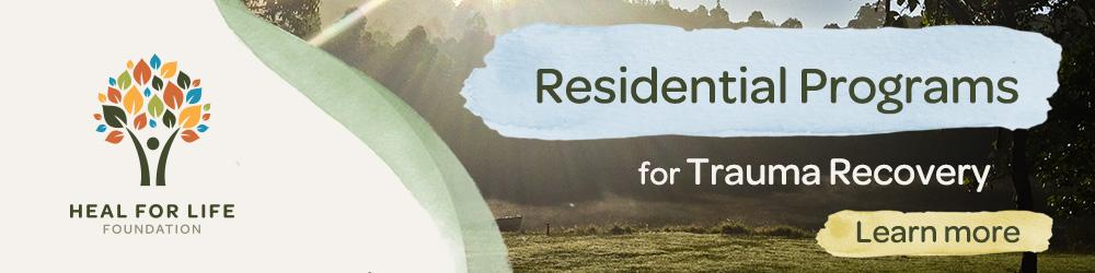 Residential Trauma Recovery Programs